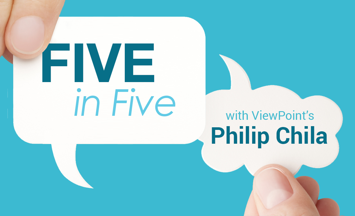Five in Five with ViewPoint's Director, Philip Chila