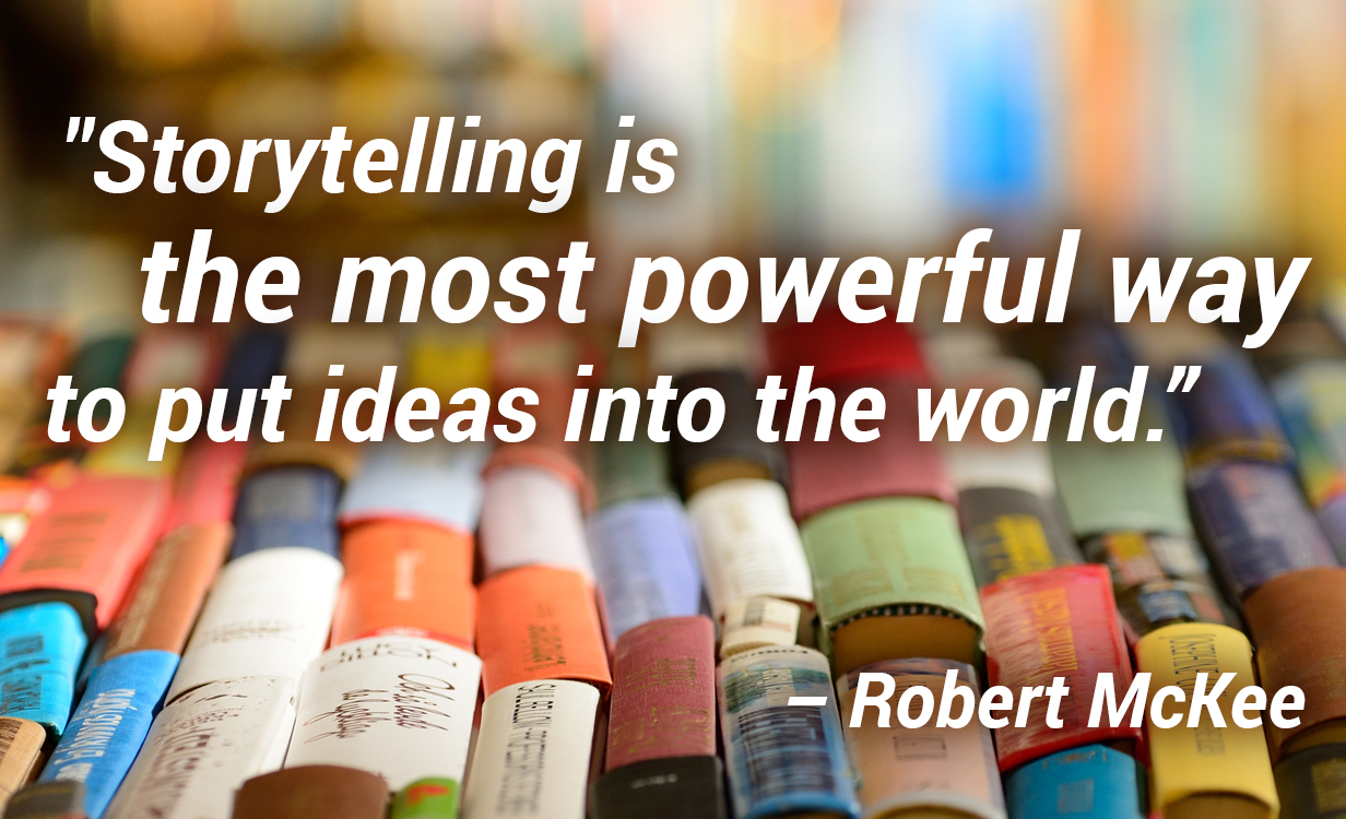 Storytelling puts ideas into the world